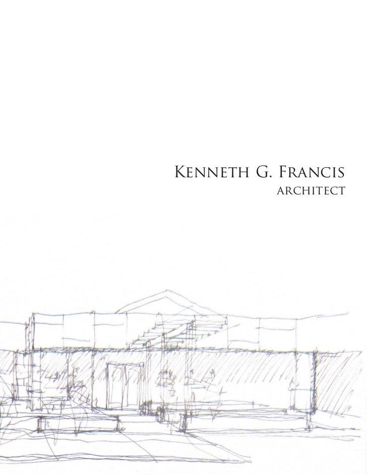 Kenneth G. Francis          architect