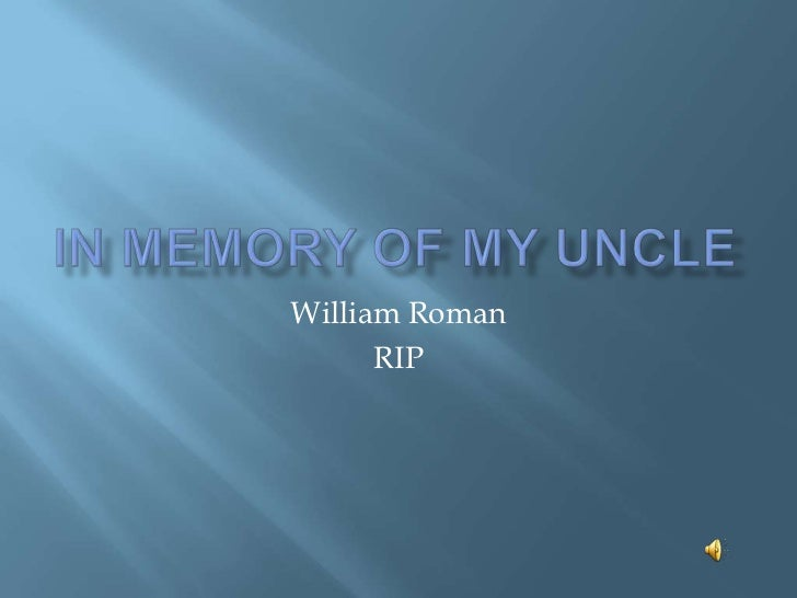William Roman      RIP