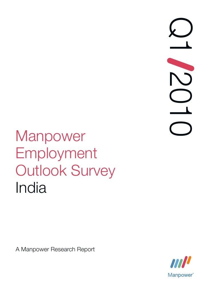 Q1 2010 Manpower Employment Outlook Survey India   A Manpower Research Report