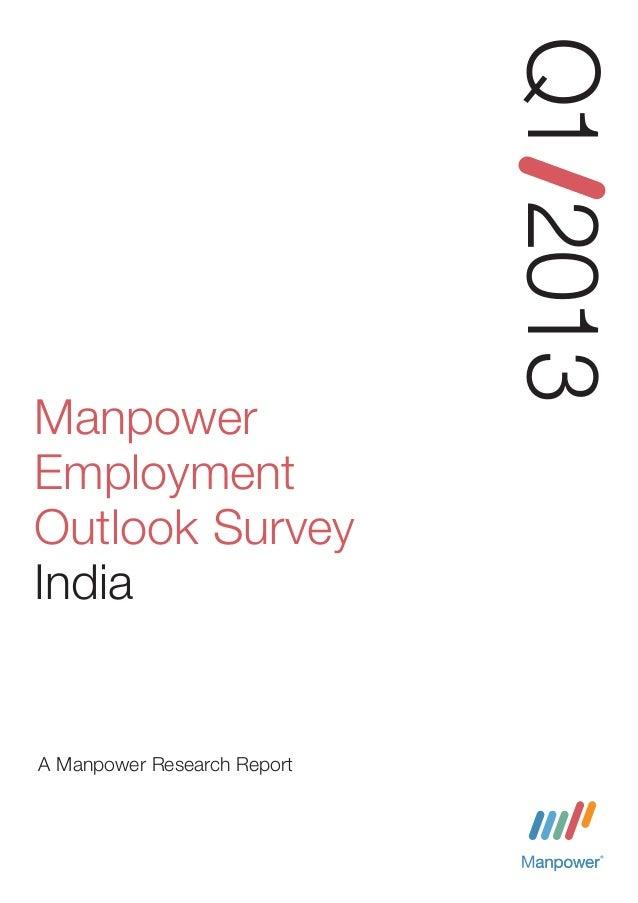 Q1 2013ManpowerEmploymentOutlook SurveyIndiaA Manpower Research Report