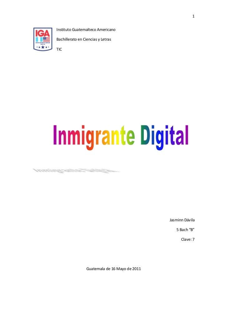 """lefttopInstituto Guatemalteco Americano<br />Bachillerato en Ciencias y Letras<br />TIC<br />Jasminn Dávila<br />5 Bach """"B..."""