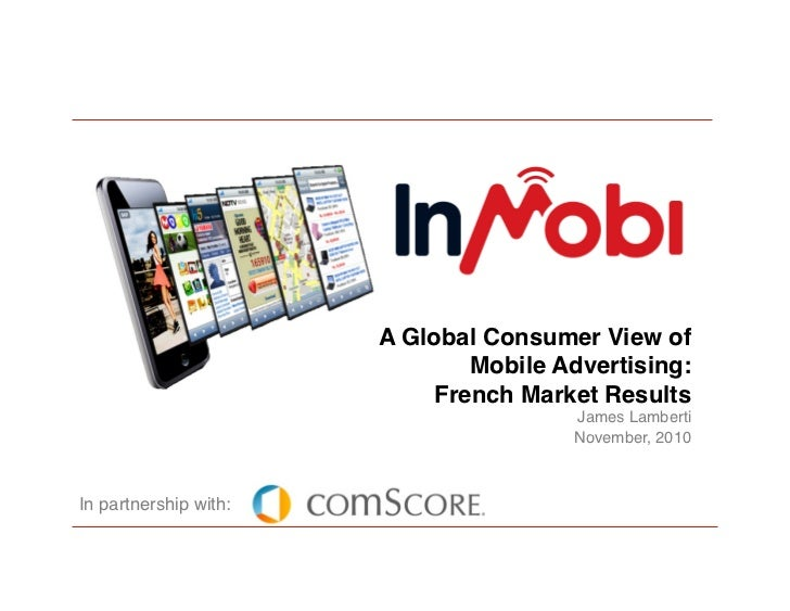 A Global Consumer View of                                 Mobile Advertising:                              French Market ...