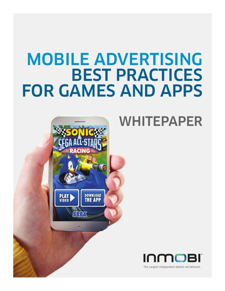 MOBILE ADVERTISING     BEST PRACTICESFOR GAMES AND APPS          WHITEPAPER