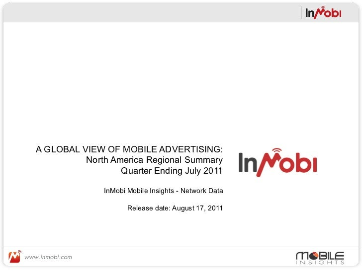 A GLOBAL VIEW OF MOBILE ADVERTISING:          North America Regional Summary                  Quarter Ending July 2011    ...