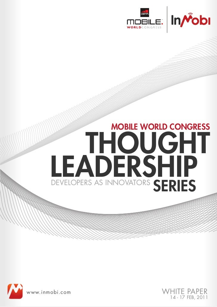 MOBILE WORLD CONGRESS          THOUGHT       LEADERSHIP       DEVELOPERS AS INNOVATORS                                  SE...