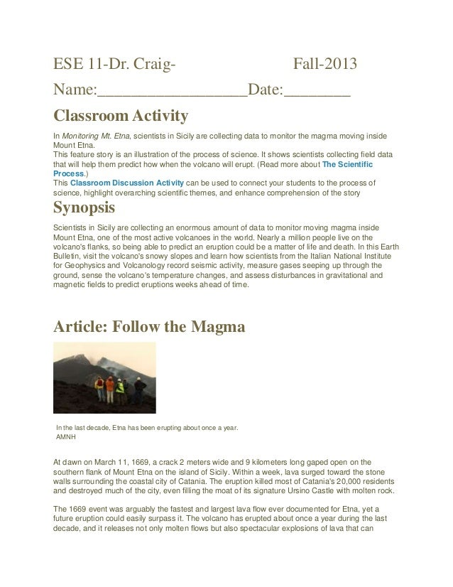 ESE 11-Dr. Craig- Fall-2013 Name:__________________Date:________ Classroom Activity In Monitoring Mt. Etna, scientists in ...