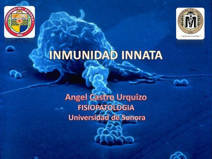 OBJETIVOS• Distinguir entre inmunidad innata y especifica• Comprender mecanismos de combate vs  infecciones• Conocer los c...