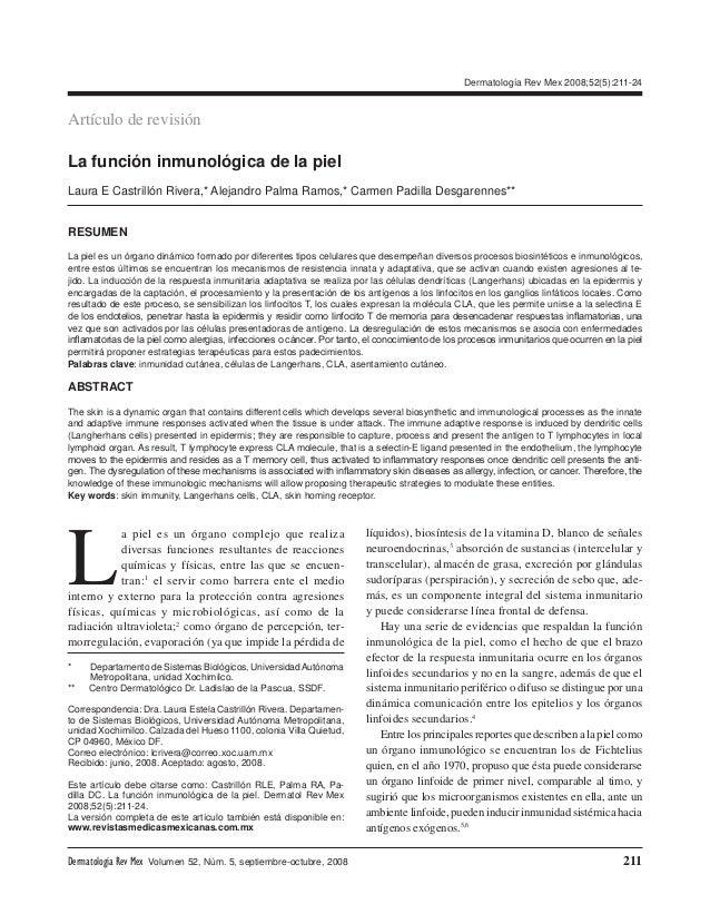 Dermatología Rev Mex 2008;52(5):211-24Artículo de revisiónLa función inmunológica de la pielLaura E Castrillón Rivera,* Al...