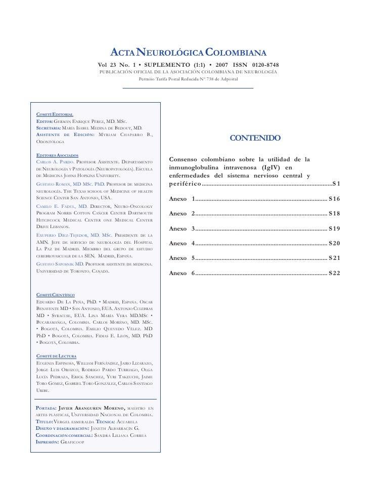 ACTA NEUROLÓGICA COLOMBIANA                            Vol 23 No. 1 • SUPLEMENTO (1:1) • 2007 ISSN 0120-8748              ...