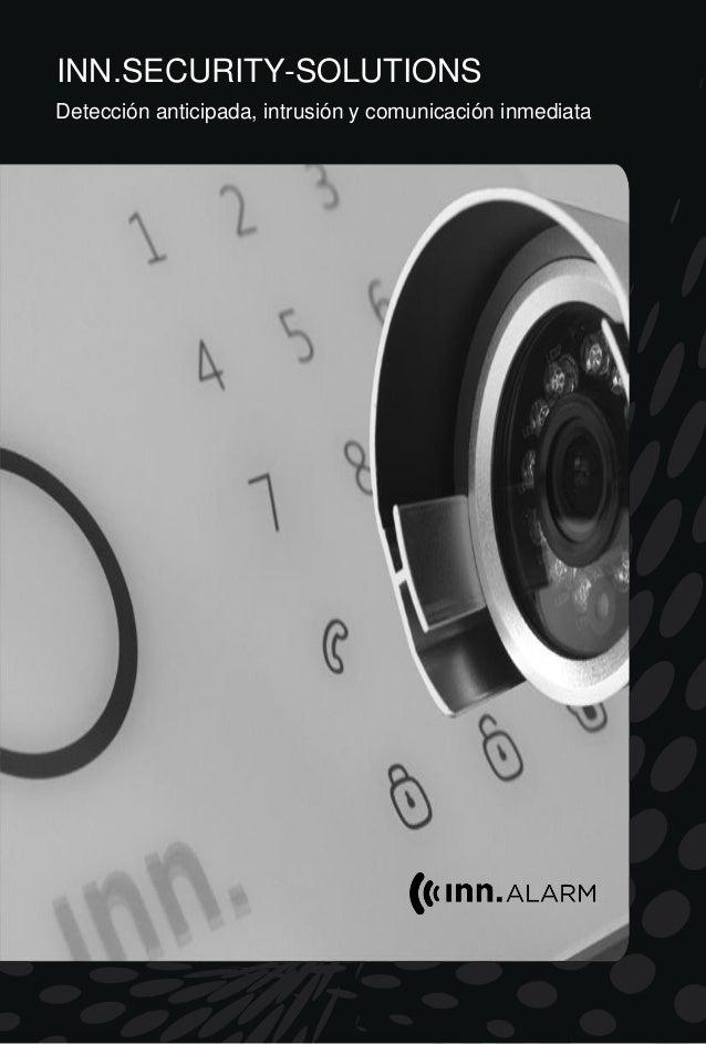 INN.SECURITY-SOLUTIONS Detección anticipada, intrusión y comunicación inmediata
