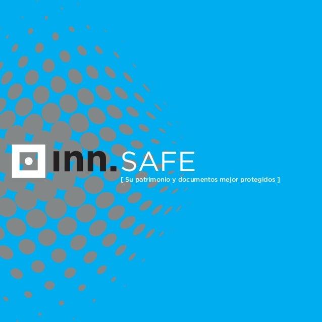 SAFE[ Su patrimonio y documentos mejor protegidos ]