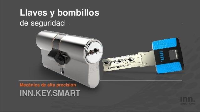 Mecánica de alta precisión Llaves y bombillos de seguridad INN.KEY.SMART