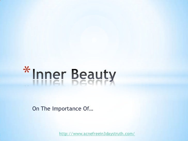 essay on inner beauty Read this essay on inner beauty vs outer beauty come browse our large digital warehouse of free sample essays get the knowledge you need in order to pass your classes and more.