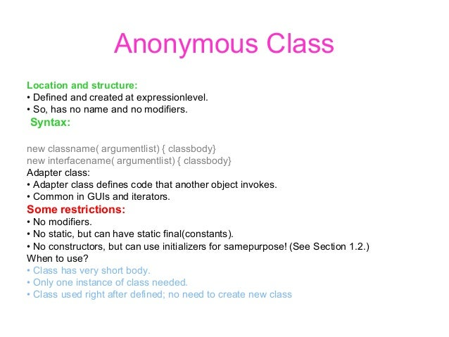 Inner classes ,annoumous and outer classes in java