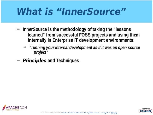 ApacheCon 2017: InnerSource and The Apache Way Slide 3
