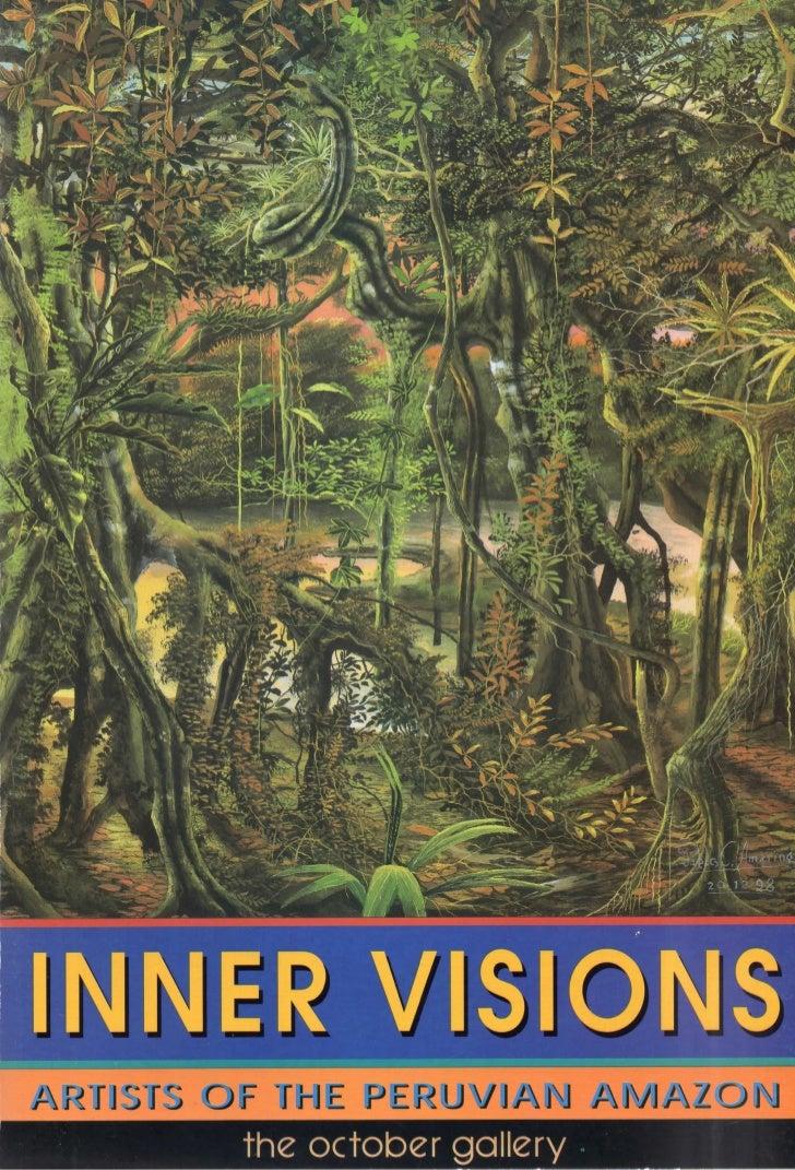 INNER VISIONSA RUSTS O F THE P E R U VJ A N   AMAZON