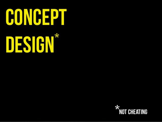 conceptdesign*not cheating*