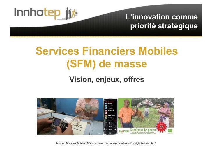 L'innovation comme                                                                    priorité stratégiqueServices Financi...