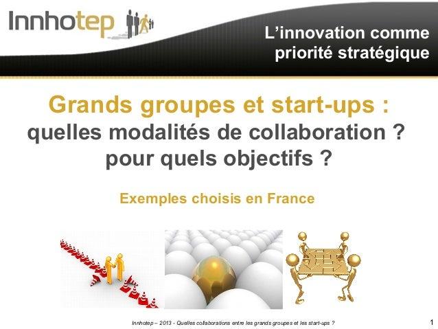 L'innovation comme                                                                priorité stratégique  Grands groupes et ...