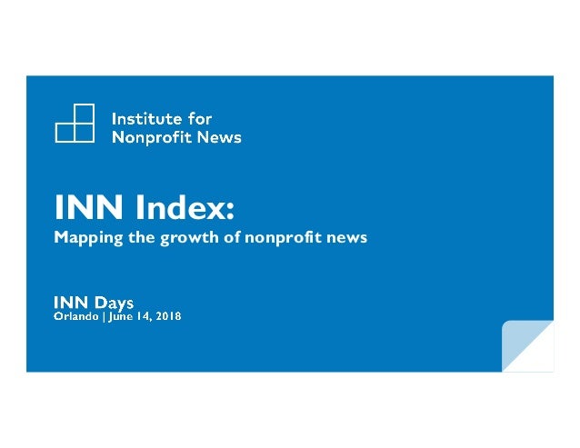 INN Index: Mapping the growth of nonprofit news