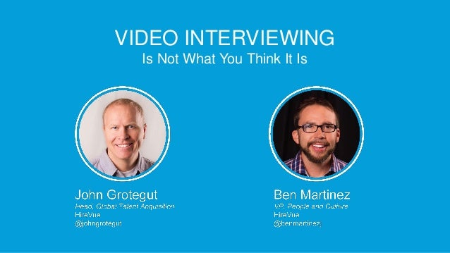 Video interviewing is not what you think it is   Talent Connect Anaheim Slide 2