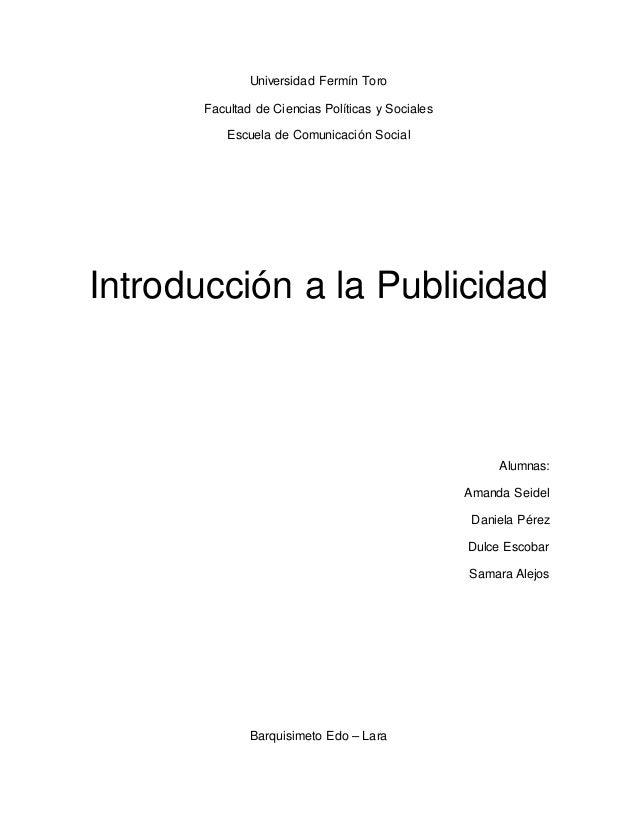 Universidad Fermín Toro  Facultad de Ciencias Políticas y Sociales  Escuela de Comunicación Social  Introducción a la Publ...