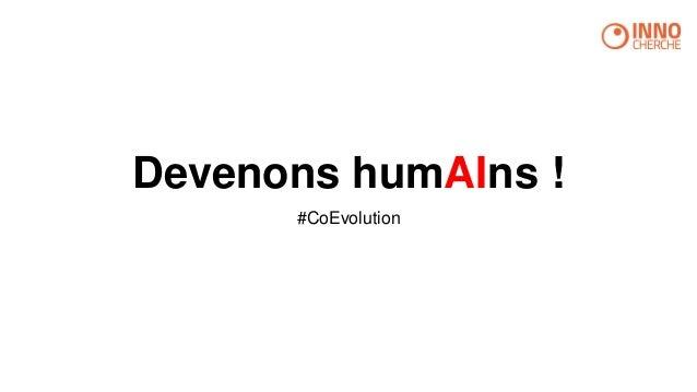 Devenons humAIns ! #CoEvolution