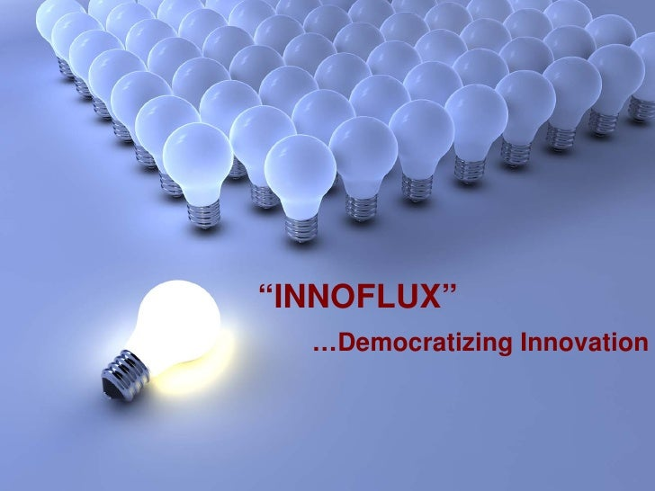 """INNOFLUX""                                                                           …Democratizing Innovation   Proprieta..."