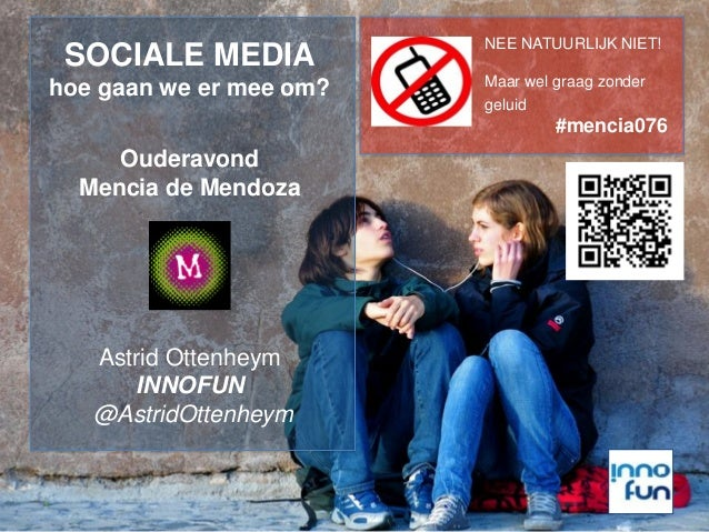 NEE NATUURLIJK NIET! Maar wel graag zonder geluid #mencia076 SOCIALE MEDIA hoe gaan we er mee om? Ouderavond Mencia de Men...