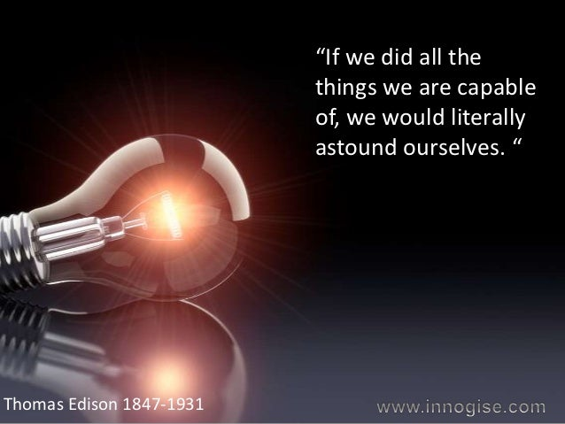 Quotes On Innovation Delectable Innovation Inspirational Edison Quotes