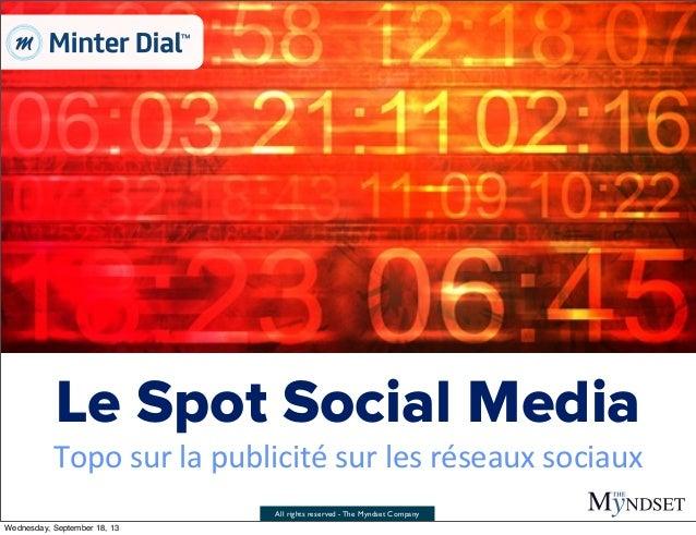All rights reserved - The Myndset Company Le Spot Social Media Topo  sur  la  publicité  sur  les  réseaux  ...