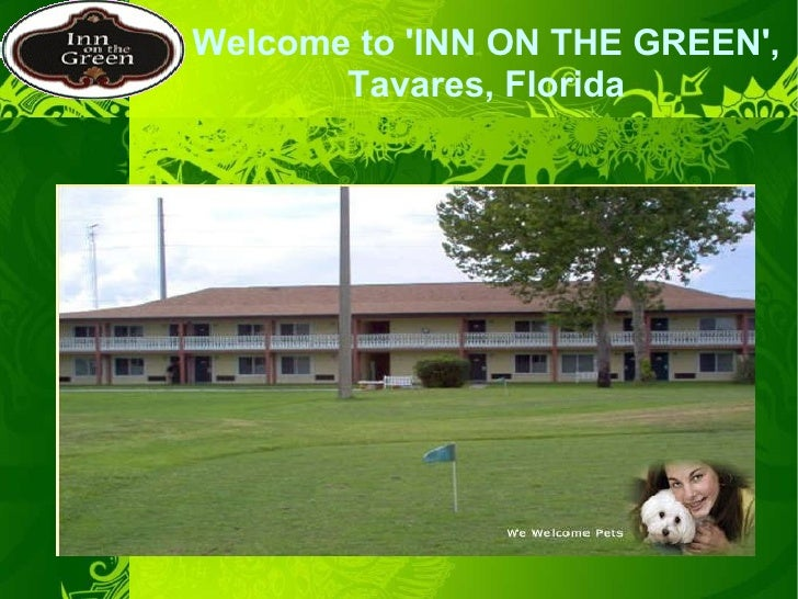 Welcome to 'INN ON THE GREEN',  Tavares, Florida