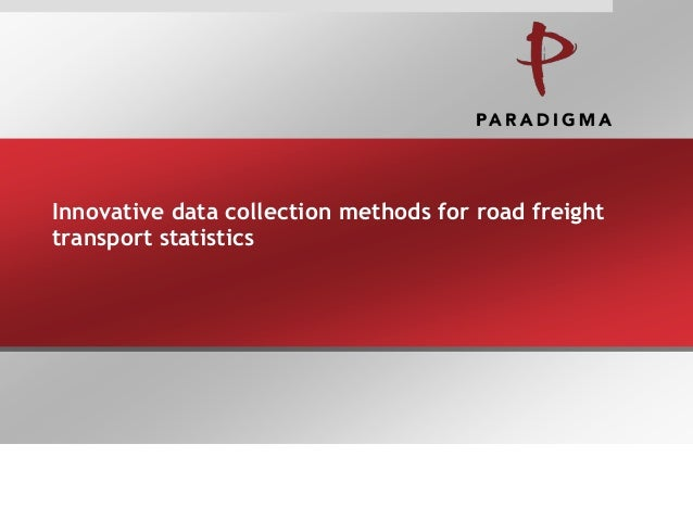 Innovative data collection methods for road freight transport statistics
