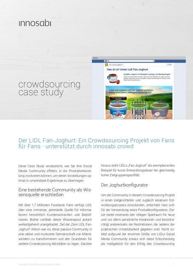 """crowdsourcing case study 1innosabi crowdsourcing case studies hinaus steht LIDLs """"Fan-Joghurt"""" als exemplarisches Beispiel..."""