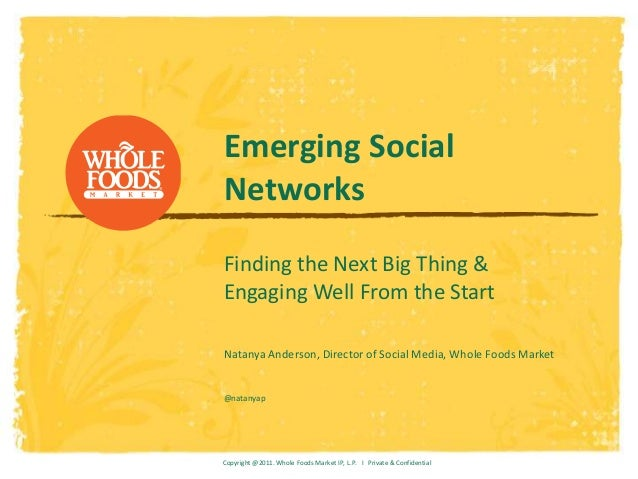 Emerging SocialNetworksFinding the Next Big Thing &Engaging Well From the StartNatanya Anderson, Director of Social Media,...