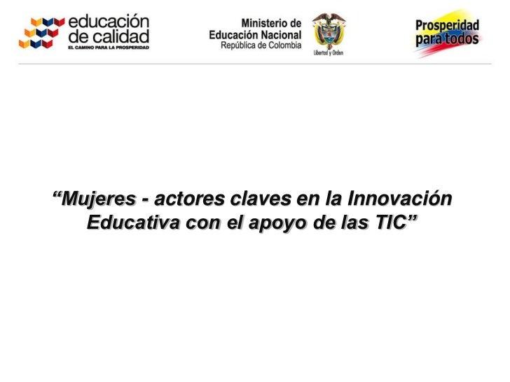 Geekgirls innovaci n ministerio de educaci n nacional for Ministerio de innovacion