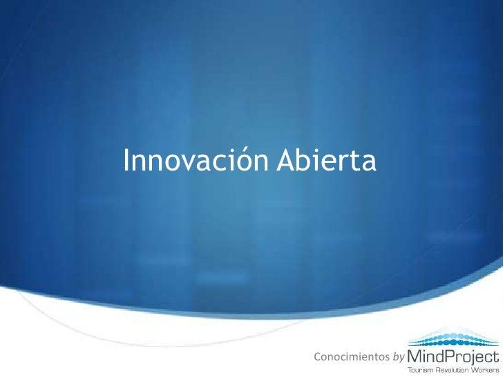Innovación Abierta<br />Conocimientos by<br />