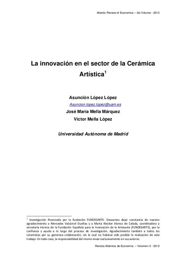Atlantic Review of Economics – 2st Volume - 2012     La innovación en el sector de la Cerámica                           ...
