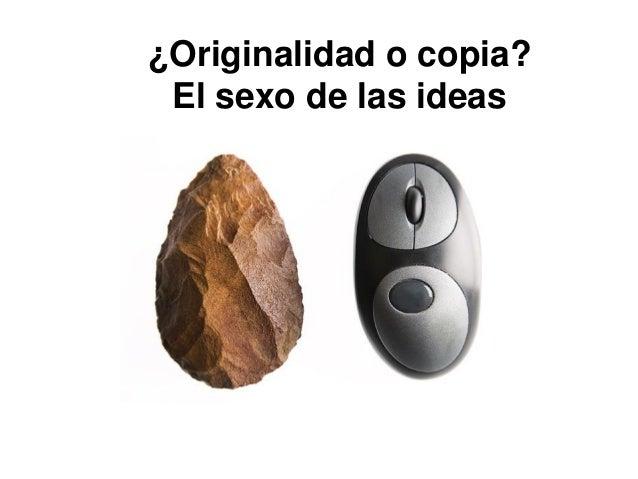 ¿Originalidad o copia? El sexo de las ideas