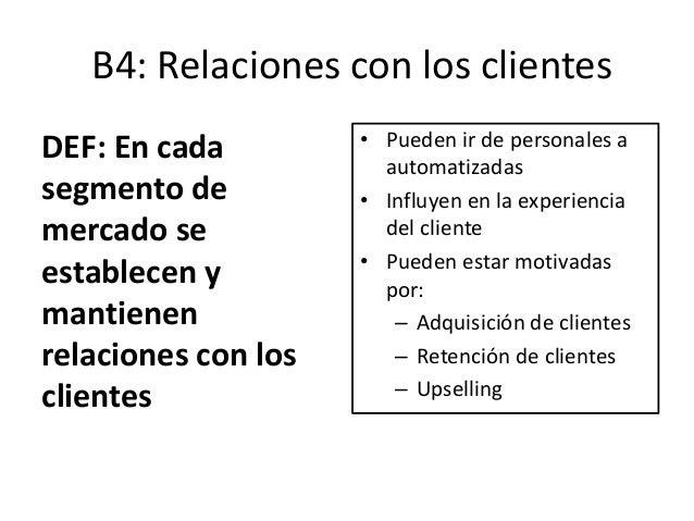 ¿Qué tipo de relaciones establecemos con nuestros segmentos de clientes? Asistencia personal Interacción humana Asistencia...