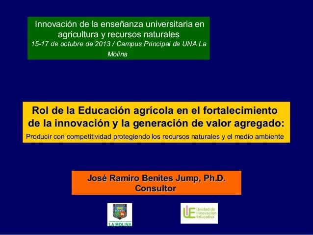 Innovación de la enseñanza universitaria en agricultura y recursos naturales 15-17 de octubre de 2013 / Campus Principal d...