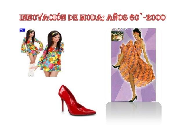 Innovación de moda; Años 70`-2000