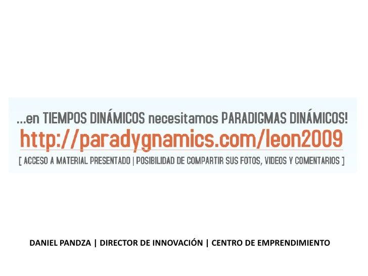 DANIEL PANDZA | DIRECTOR DE INNOVACIÓN | CENTRO DE EMPRENDIMIENTO