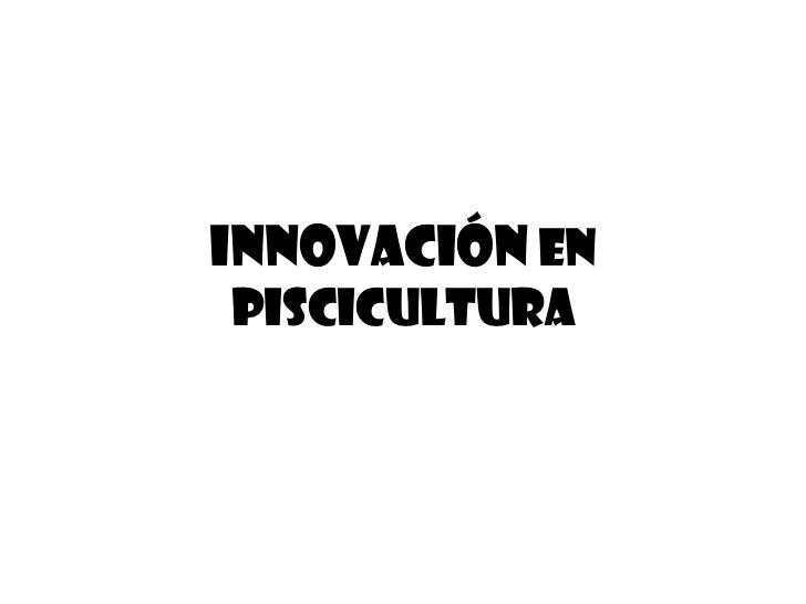 Presentacion proyecto for Manual de piscicultura tilapia