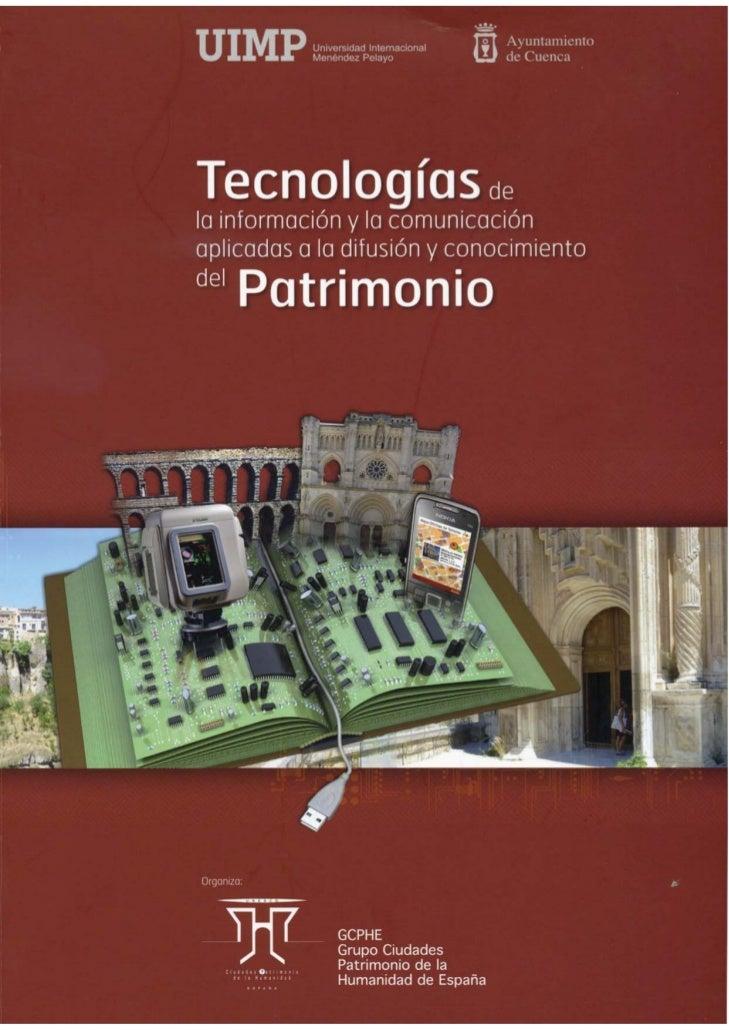 Innovación tecnológica al servicio del patrimonio cultural