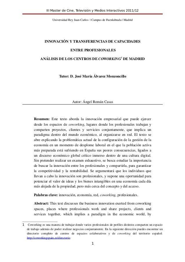 III Master de Cine, Televisión y Medios Interactivos 2011/12                          UniversidadReyJuanCarlos Campu...