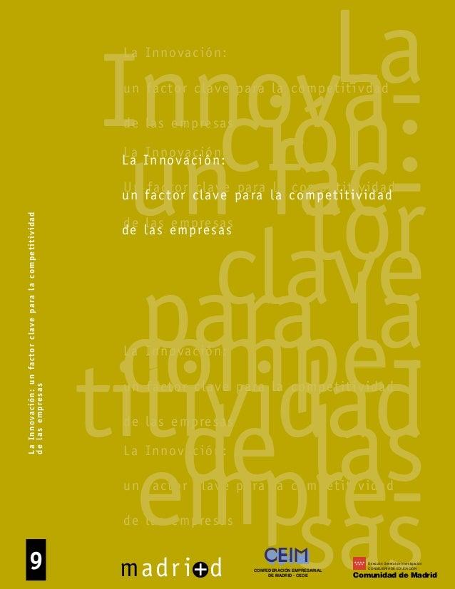 La Innovación: Un factor clave para la competitividad de las empresas La Innovación: un factor clave para la competitivida...