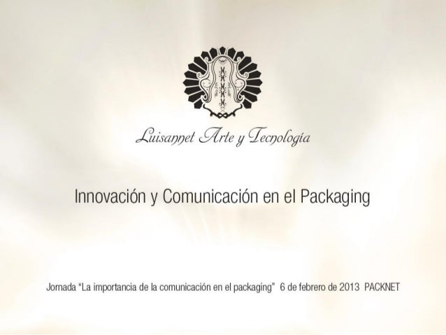 Innovación Comunicación Packaging