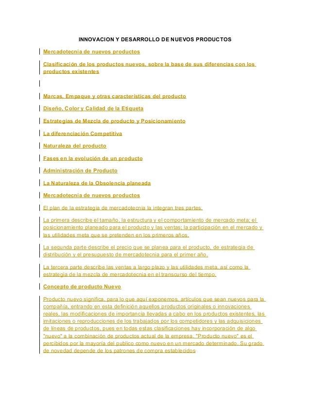 INNOVACION Y DESARROLLO DE NUEVOS PRODUCTOS Mercadotecnia de nuevos productos Clasificación de los productos nuevos, sobre...