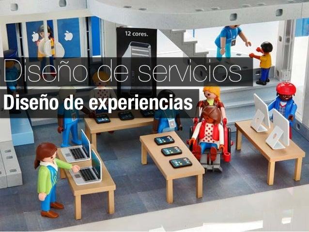 Diseño de serviciosDiseño de experiencias